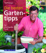 Die besten Gartentipps von Karl Ploberger  Karl Ploberger
